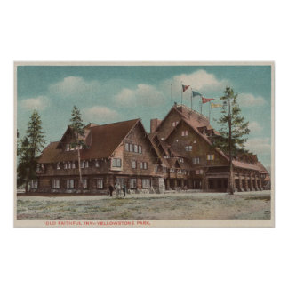 Yellowstone, WYView of Whole Old Faithful Inn Poster