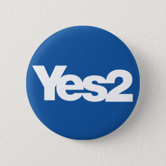 Yes 2 Scottish Referendum Scots for Independence 6 Cm Round Badge