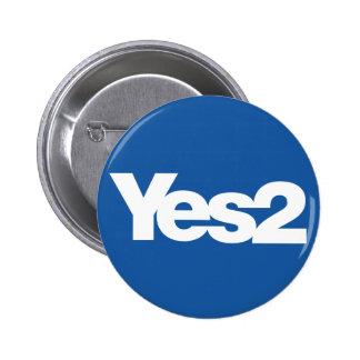 Yes 2 Scottish Referendum Scots for Independence 6 Cm Round Badge
