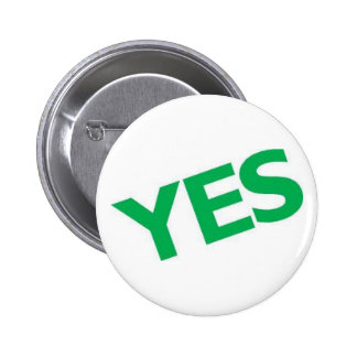 Yes 6 Cm Round Badge