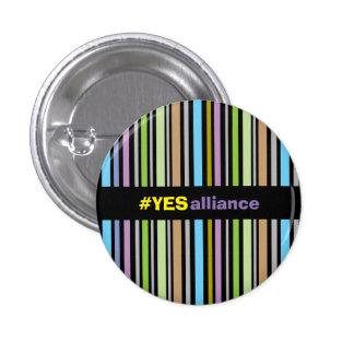 Yes Alliance Scottish Independence Badge