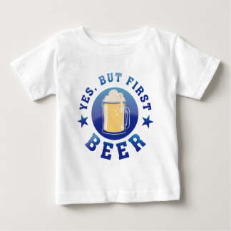 Yes, but roofridge more beer baby T-Shirt