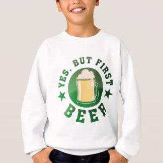 Yes, but roofridge more beer sweatshirt