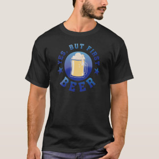 Yes, but roofridge more beer T-Shirt