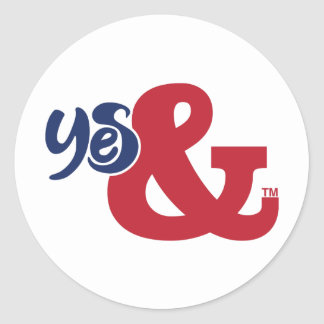 Yes & / Classic Round Sticker, Glossy  (2 sizes) Classic Round Sticker