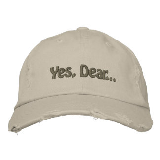 Yes, Dear... Embroidered Hat
