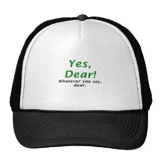 Yes Dear Whatever You Say Dear Cap