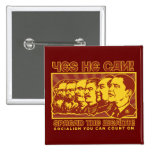 Yes He Can! Comrade Obama Spoof 15 Cm Square Badge