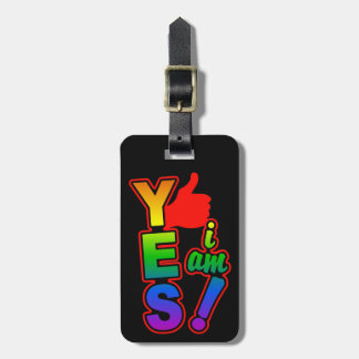 """YES I am!"" custom luggage tag"