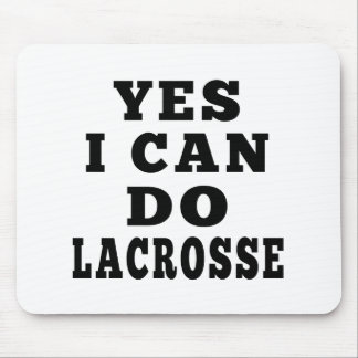 Yes I Can Do Lacrosse Mouse Pad