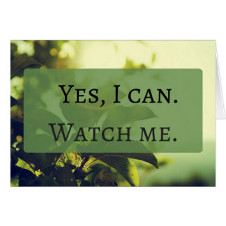 Yes, I can. Watch me. Card