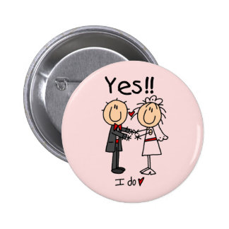 YES I Do Bride and Groom T-shirts and Gifts Pinback Buttons