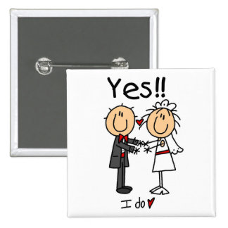YES I Do Bride and Groom T-shirts and Gifts Pin