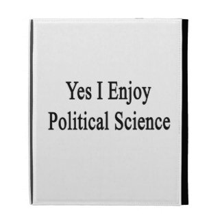 Yes I Enjoy Political Science iPad Cases