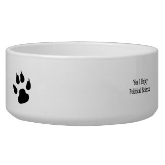 Yes I Enjoy Political Science Pet Bowls