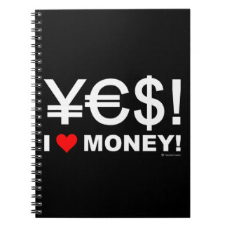 Yes! I love money! Notebook