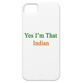 Yes I m That Indian iPhone 5 Cover