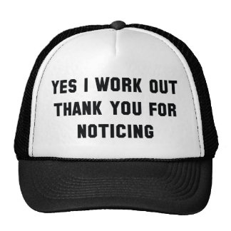 Yes I Work Out Cap