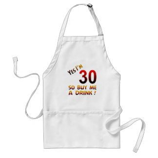 Yes I'm 30 so buy me a drink ! Apron