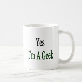 Yes I'm A Geek Coffee Mugs