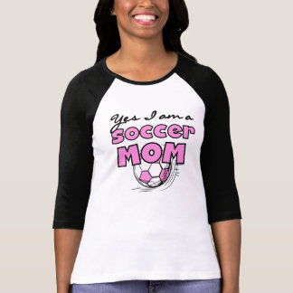 Yes I'm a Soccer Mom T-shirts and Gifts
