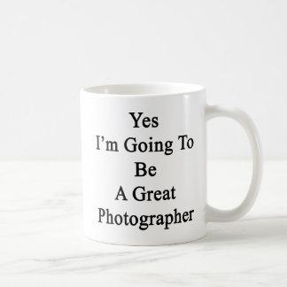 Yes I'm Going To Be A Great Photographer Basic White Mug