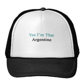 Yes I'm That Argentine Trucker Hat