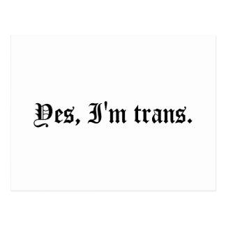 Yes, I'm trans. Postcard