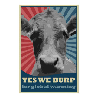 yes incoming goods burp for global warming poster
