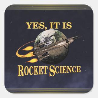 Yes, It Is Rocket Science Sticker