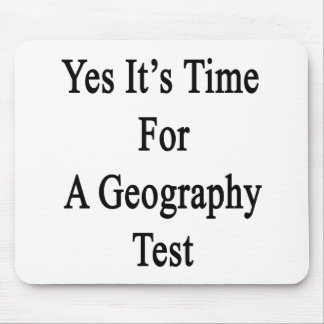 Yes It s Time For A Geography Test Mousepads
