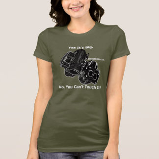 Yes Its Big - No You Cant Touch It - Turbo Shirt
