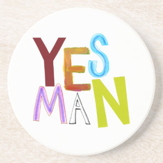 Yes man obedient supporter flunky fun word art coasters