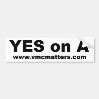 Yes on A Bumper Sticker
