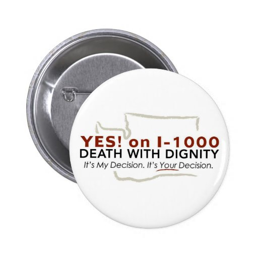 Yes! on I-1000 Button