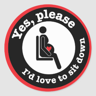 Yes, please, I'd love to sit down Classic Round Sticker