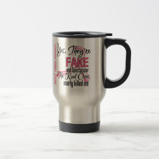 Yes They Are Fake and Spectacular - Breast Cancer Mug