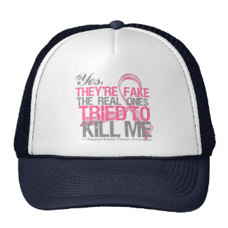 Yes They Are Fake v2 - Breast Cancer Hat