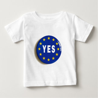 Yes to the EU - Stay in the European Union Baby T-Shirt