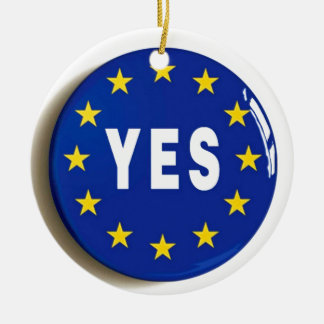 Yes to the EU - Stay in the European Union Round Ceramic Decoration