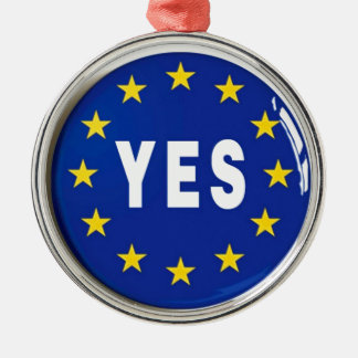 Yes to the EU - Stay in the European Union Silver-Colored Round Decoration