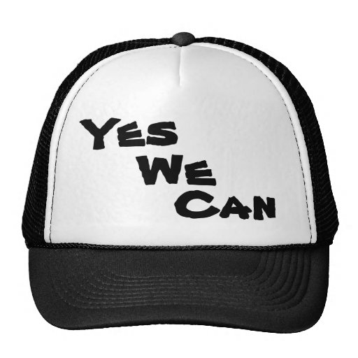 Yes, We and Can Hat