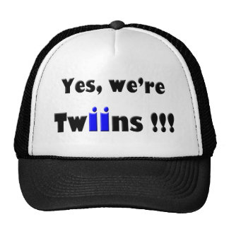 yes we are twins blue-blue cap