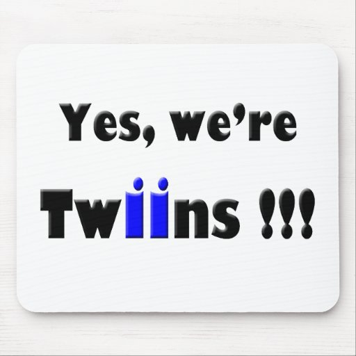 yes we are twins blue-blue mouse pad