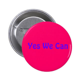Yes We Can 6 Cm Round Badge