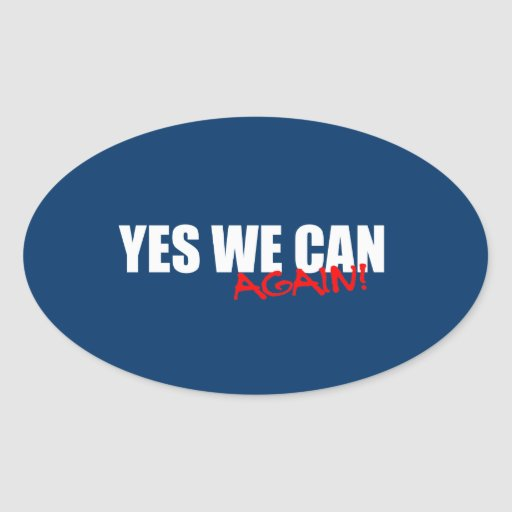 YES WE CAN AGAIN OVAL STICKER