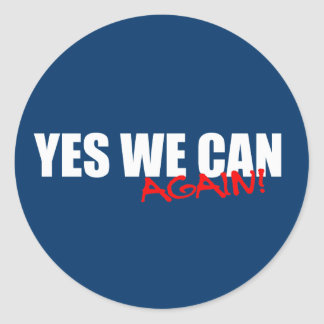 YES WE CAN AGAIN ROUND STICKERS