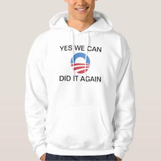 Yes We Can Did It Again Obama Hoodie