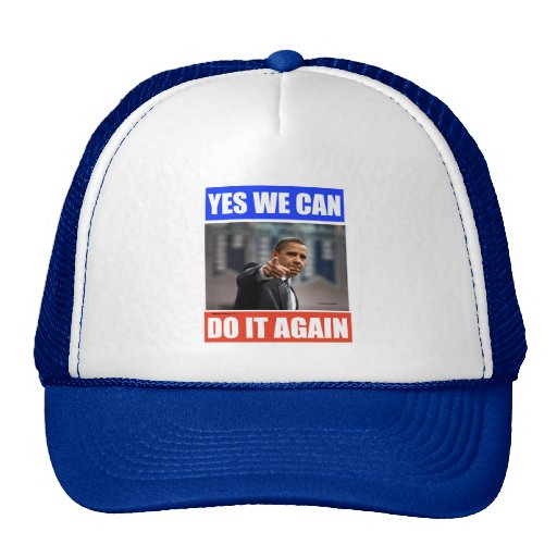 Yes We Can Do It Again Hat