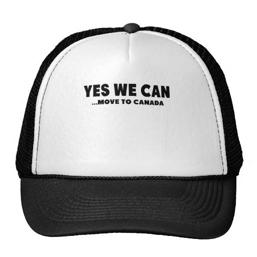YES WE CAN MOVE TO CANADA HAT